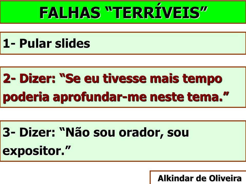FALHAS TERRÍVEIS 1- Pular slides