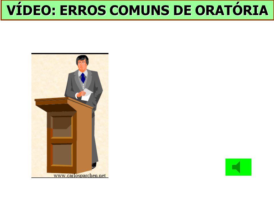 VÍDEO: ERROS COMUNS DE ORATÓRIA