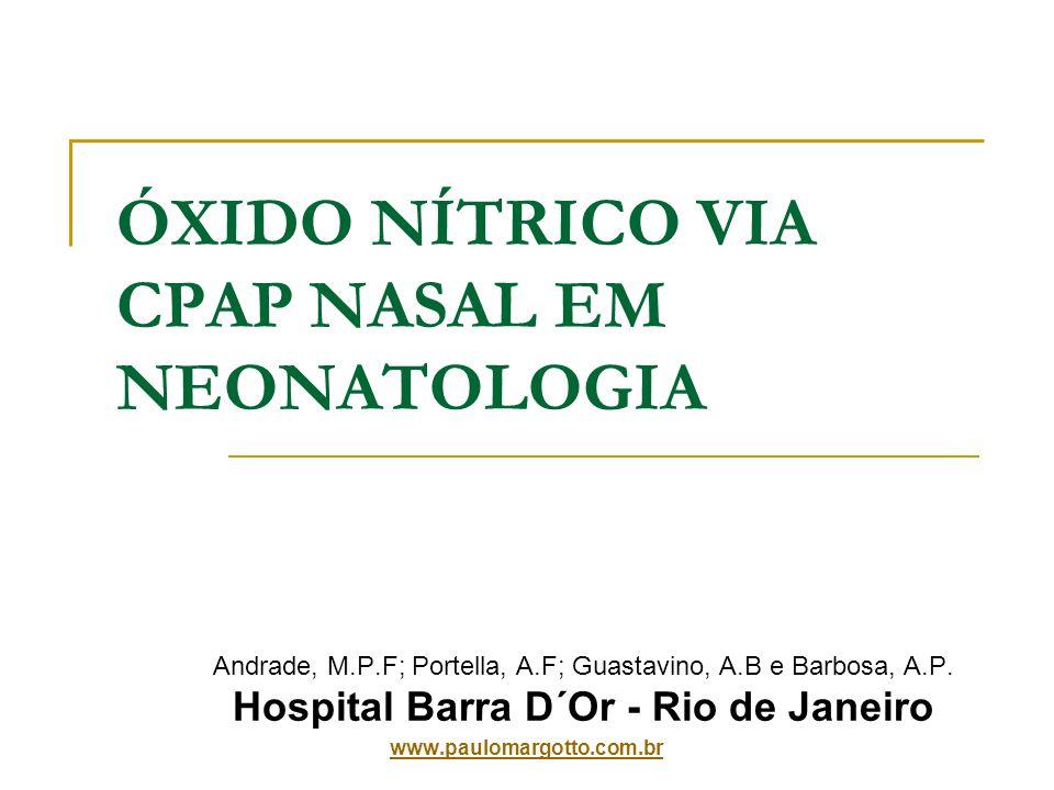 ÓXIDO NÍTRICO VIA CPAP NASAL EM NEONATOLOGIA