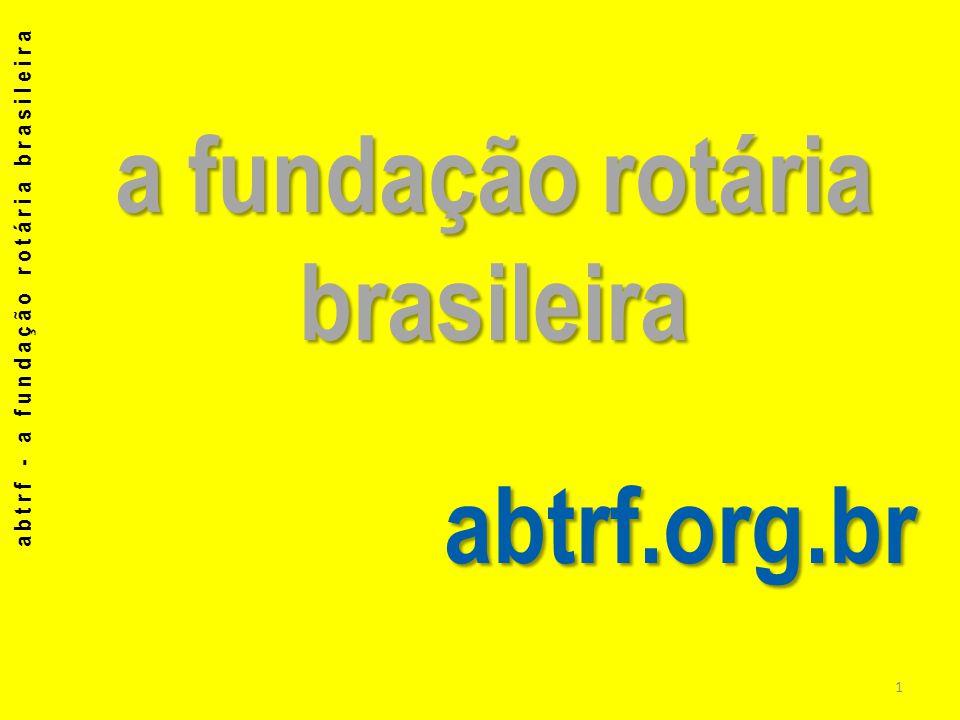 a fundação rotária brasileira abtrf.org.br