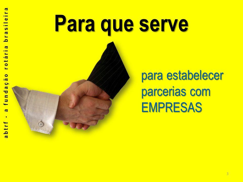 Para que serve para estabelecer parcerias com EMPRESAS
