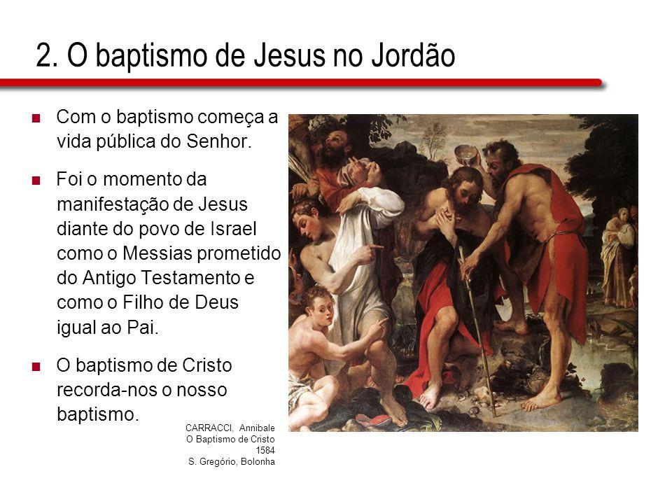2. O baptismo de Jesus no Jordão