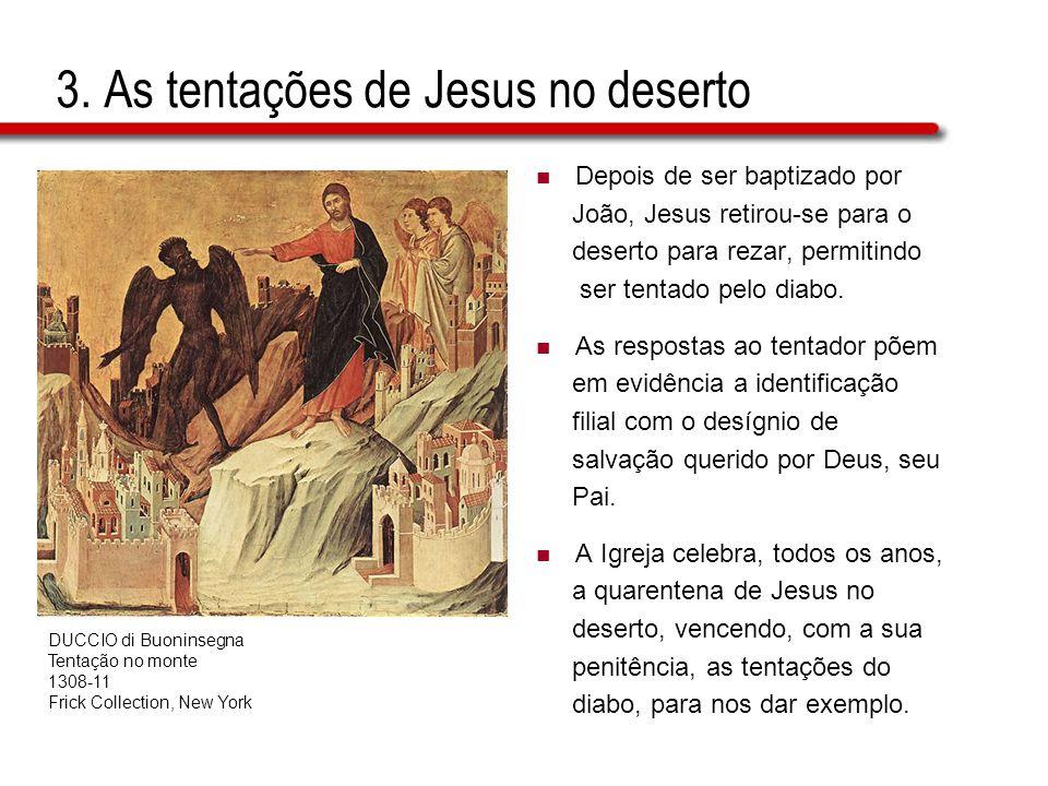 3. As tentações de Jesus no deserto