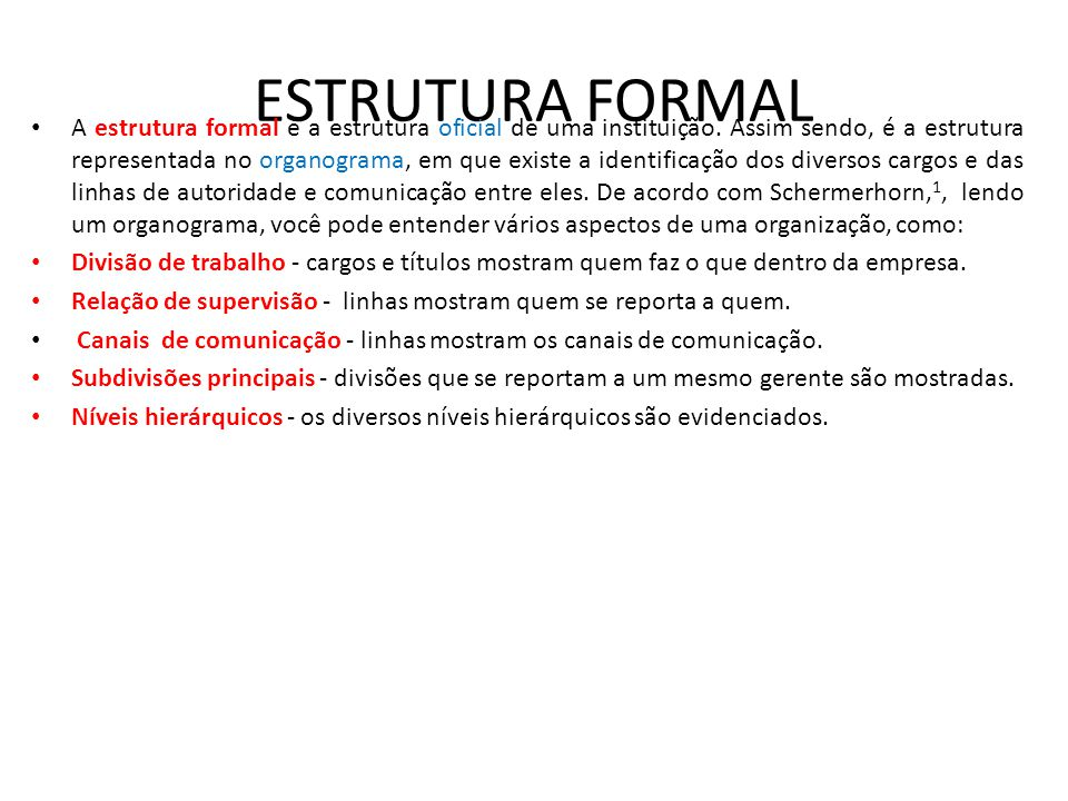 ESTRUTURA FORMAL