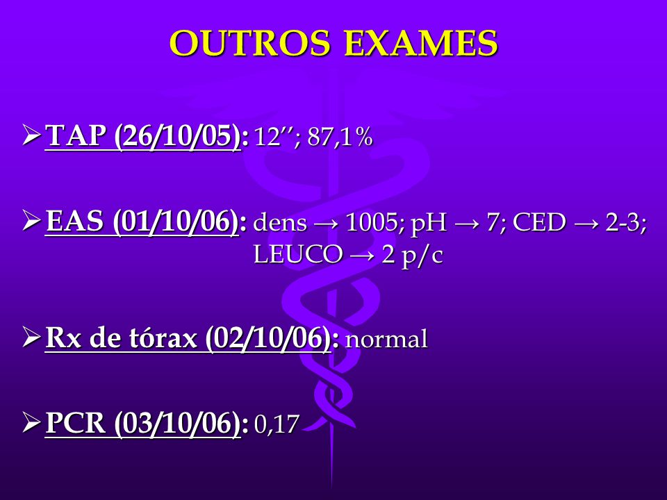 OUTROS EXAMES TAP (26/10/05): 12''; 87,1%