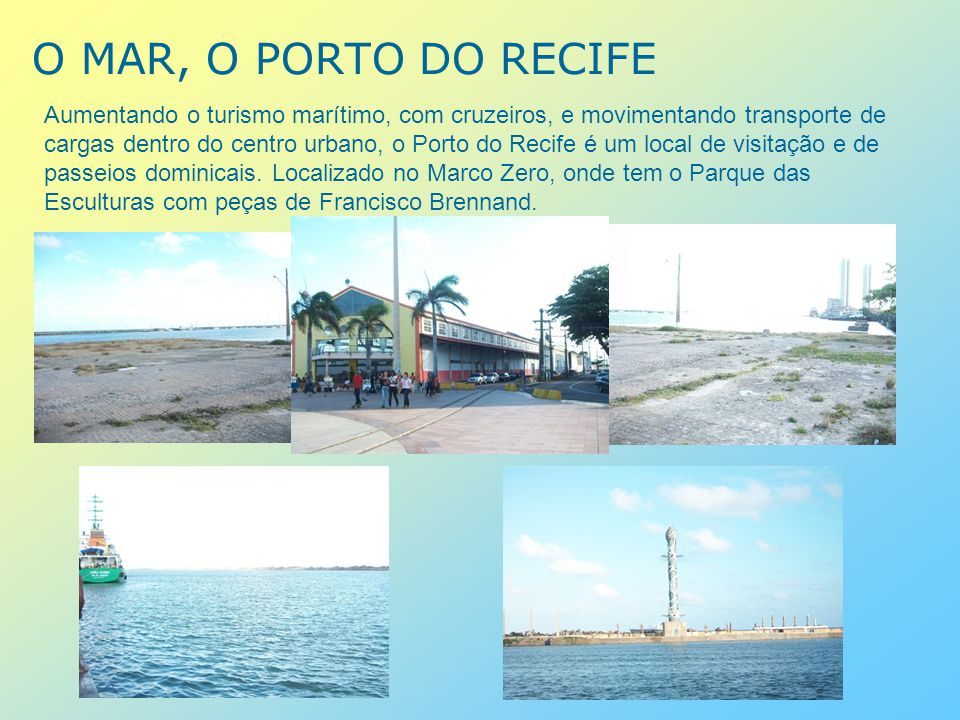 O MAR, O PORTO DO RECIFE