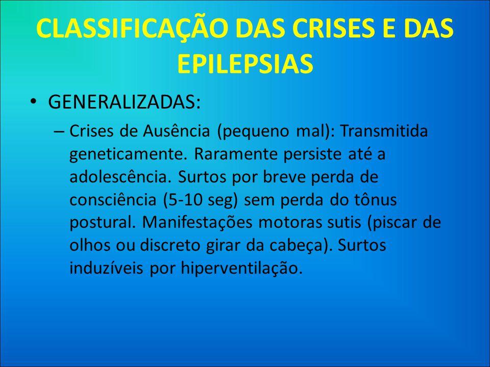 CLASSIFICAÇÃO DAS CRISES E DAS EPILEPSIAS