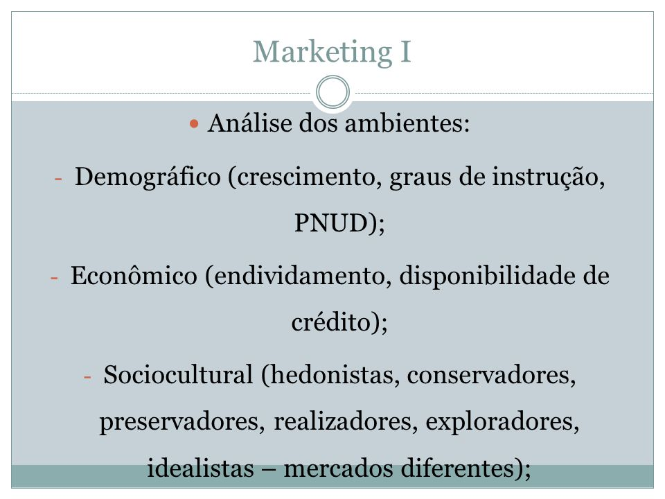 Marketing I Análise dos ambientes: