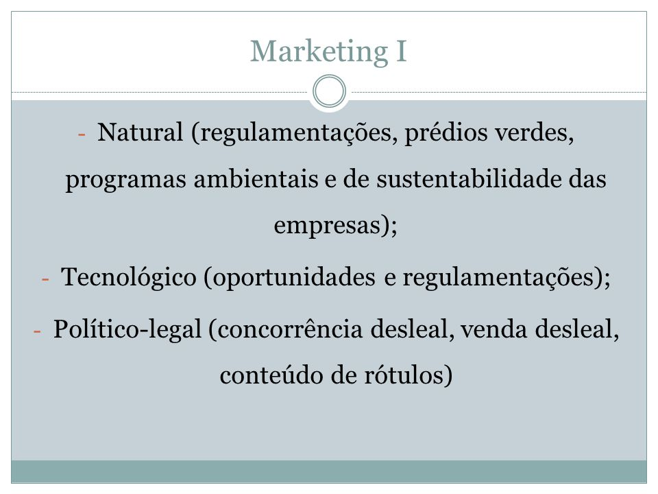 Tecnológico (oportunidades e regulamentações);