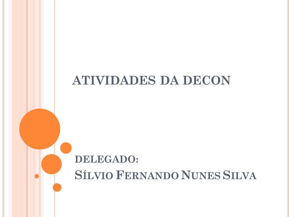 DELEGADO: Sílvio Fernando Nunes Silva
