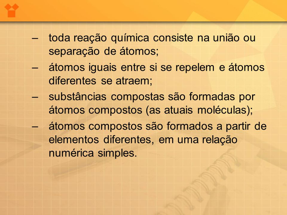 toda reação química consiste na união ou separação de átomos;