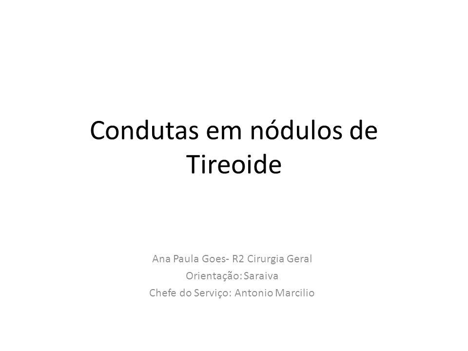 Condutas em nódulos de Tireoide