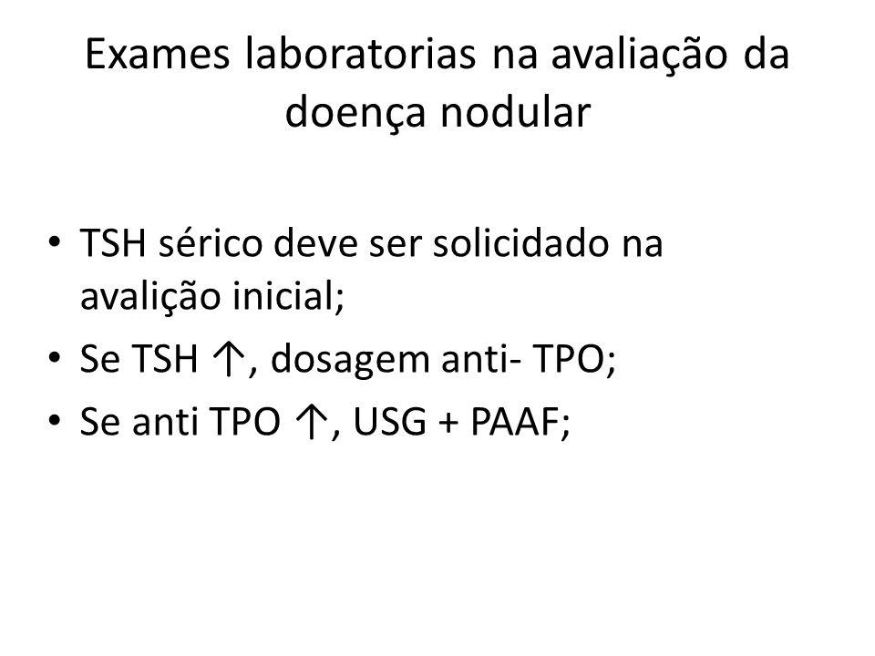 Exames laboratorias na avaliação da doença nodular