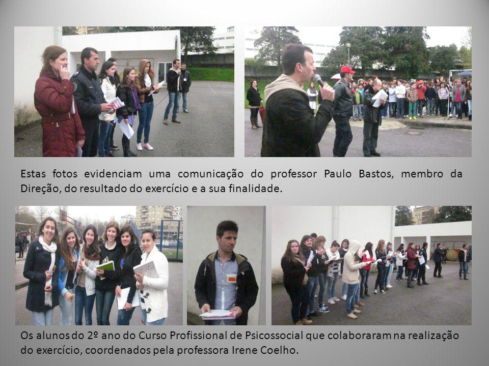 Estas fotos evidenciam uma comunicação do professor Paulo Bastos, membro da Direção, do resultado do exercício e a sua finalidade.