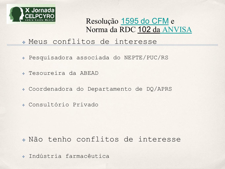 Resolução 1595 do CFM e Norma da RDC 102 da ANVISA