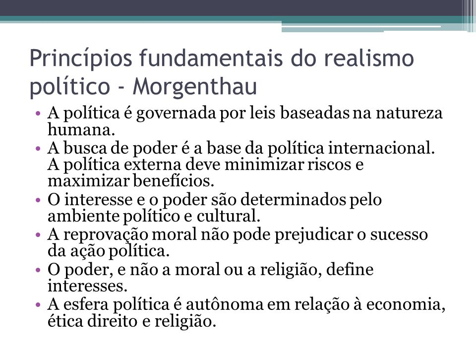 Princípios fundamentais do realismo político - Morgenthau