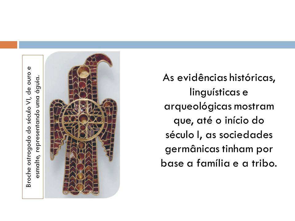 As evidências históricas, linguísticas e arqueológicas mostram que, até o início do século I, as sociedades germânicas tinham por base a família e a tribo.
