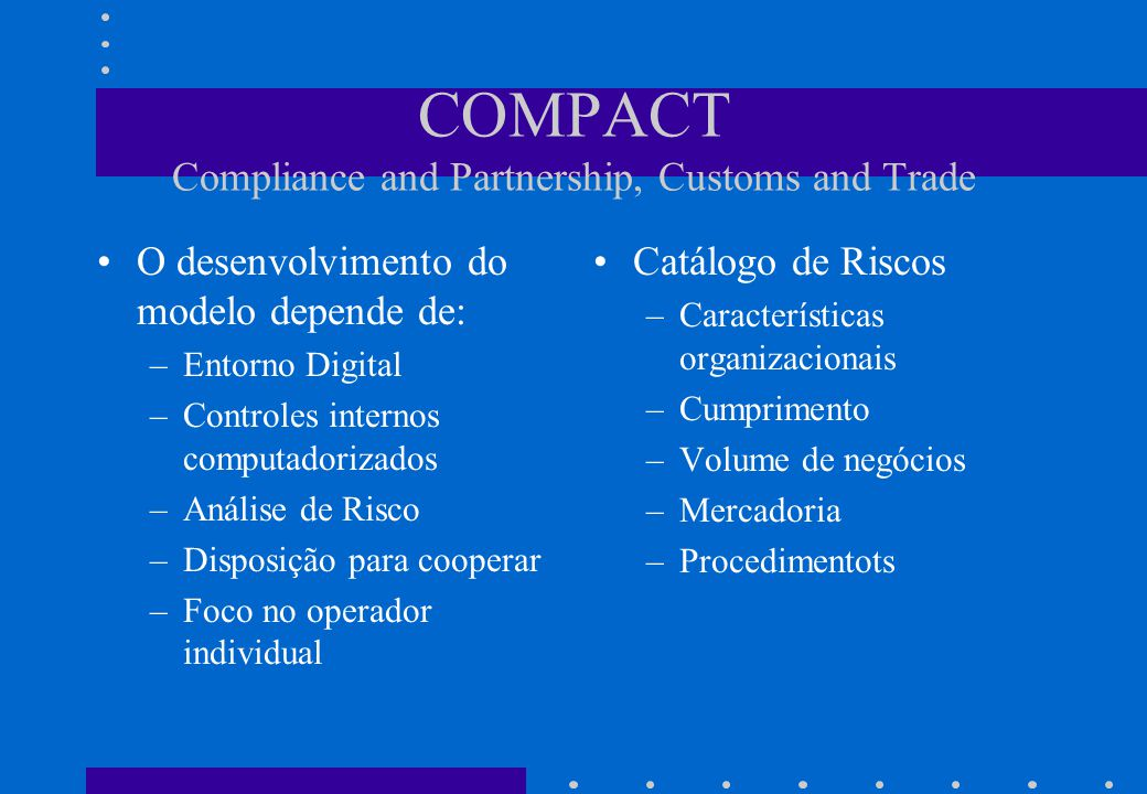 COMPACT Compliance and Partnership, Customs and Trade