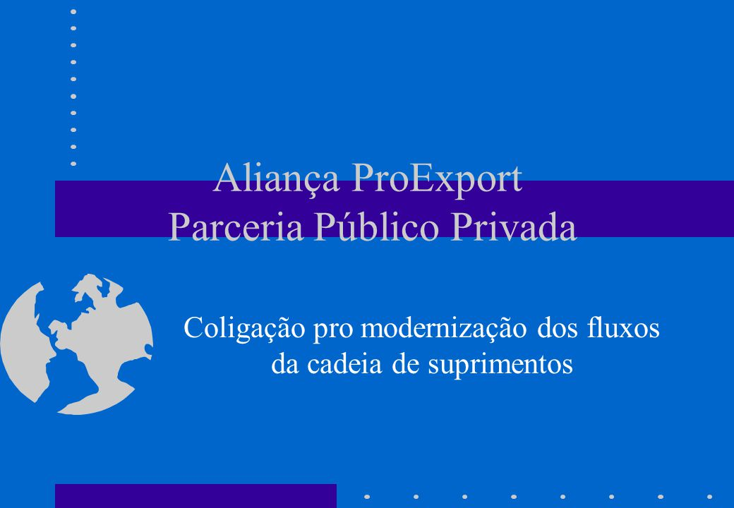 Aliança ProExport Parceria Público Privada