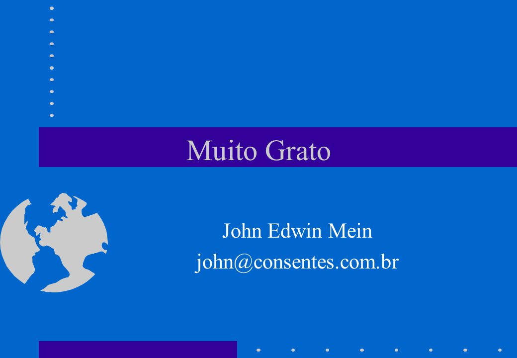 John Edwin Mein john@consentes.com.br
