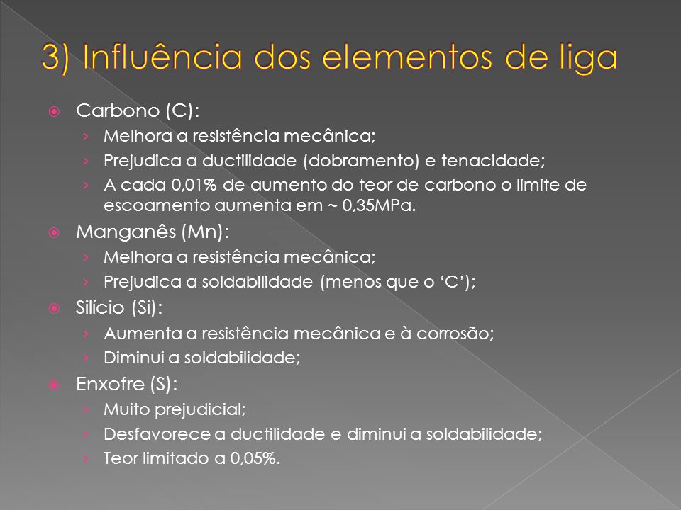 3) Influência dos elementos de liga