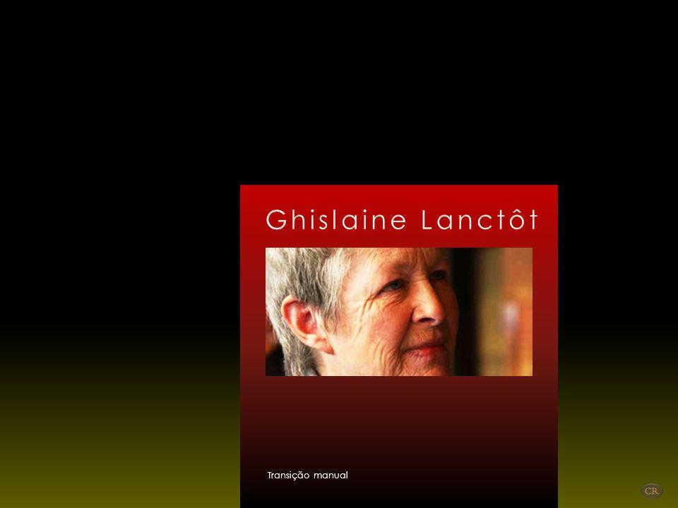 Ghislaine Lanctôt Transição manual