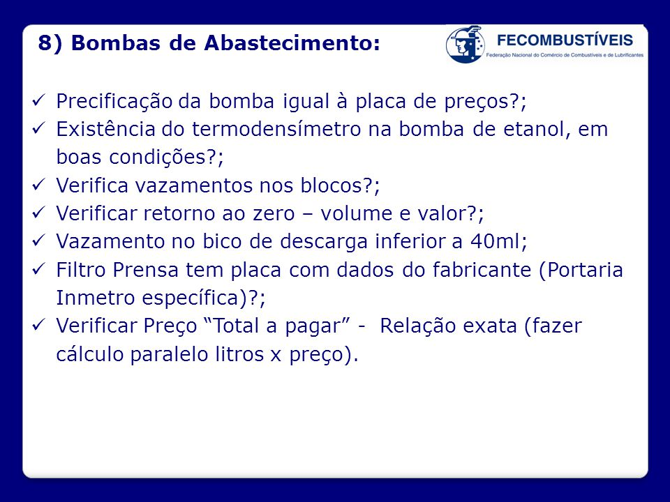8) Bombas de Abastecimento: