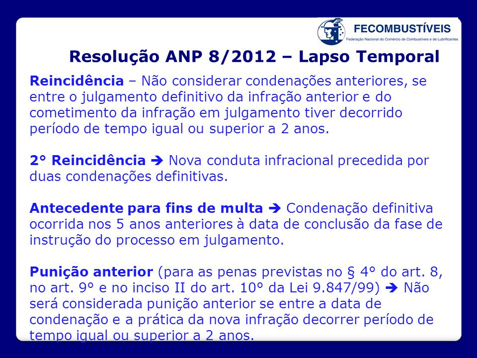 Resolução ANP 8/2012 – Lapso Temporal