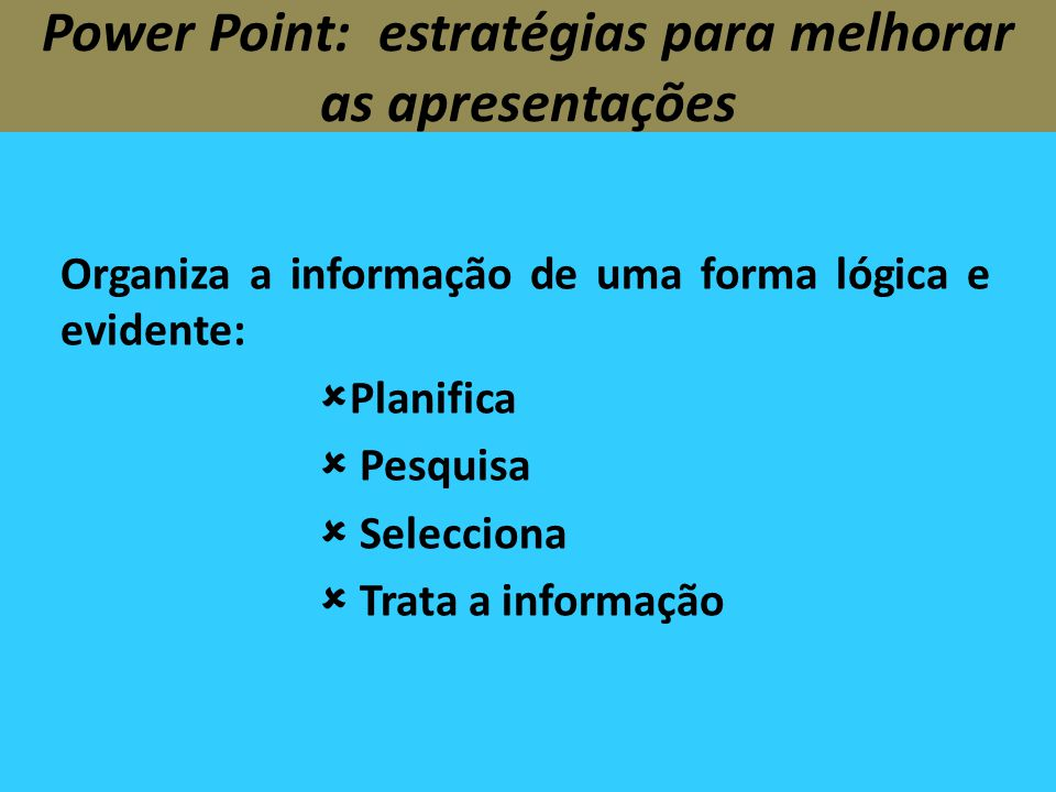 Power Point: estratégias para melhorar as apresentações