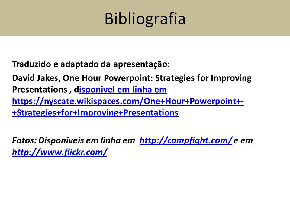 Bibliografia Traduzido e adaptado da apresentação: