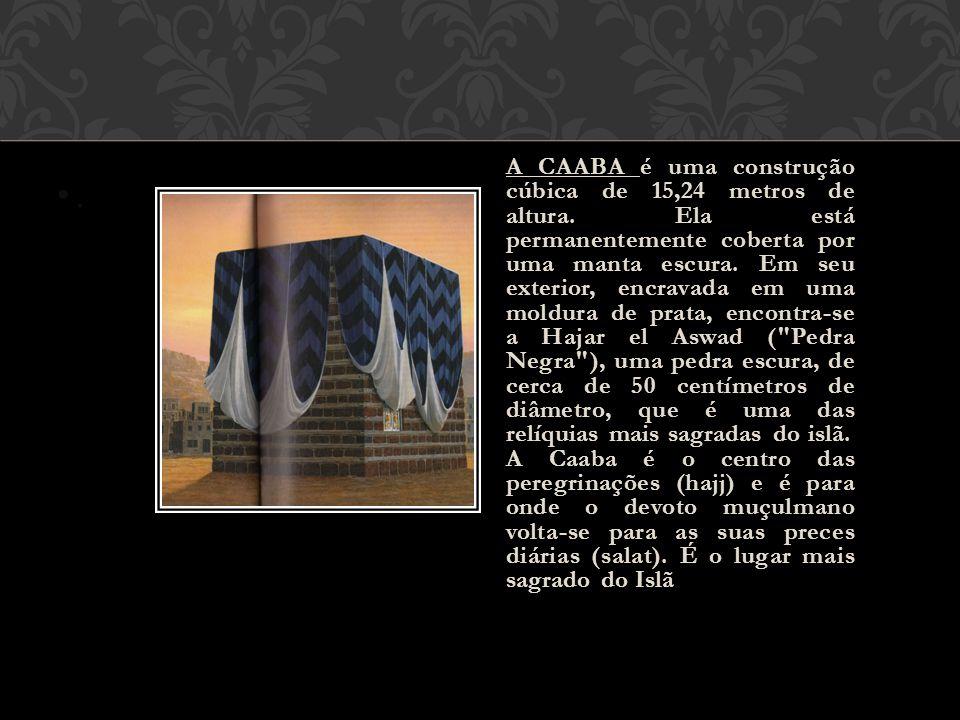 A CAABA é uma construção cúbica de 15,24 metros de altura