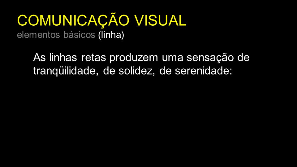 COMUNICAÇÃO VISUAL elementos básicos (linha)