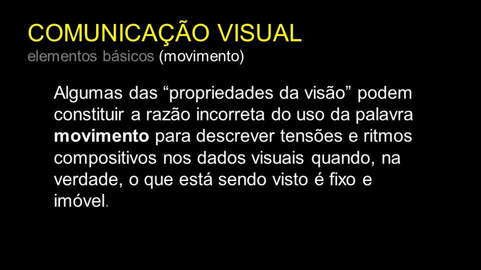 COMUNICAÇÃO VISUAL elementos básicos (movimento)