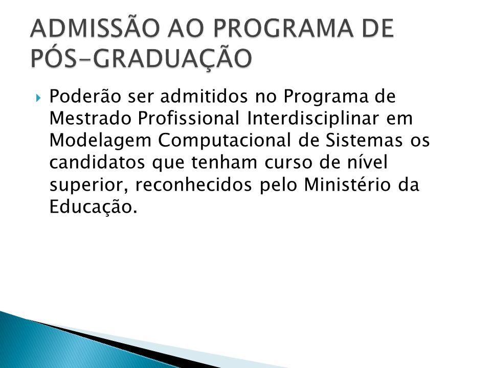 ADMISSÃO AO PROGRAMA DE PÓS-GRADUAÇÃO