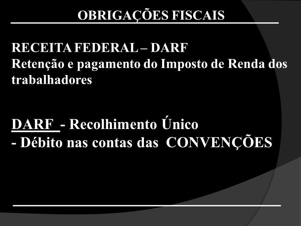 DARF - Recolhimento Único - Débito nas contas das CONVENÇÕES