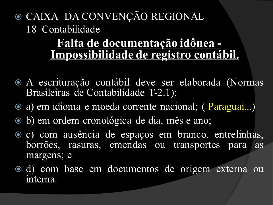 Falta de documentação idônea - Impossibilidade de registro contábil.