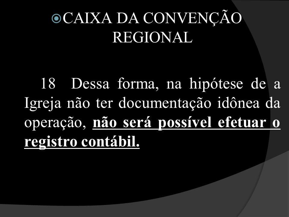 CAIXA DA CONVENÇÃO REGIONAL