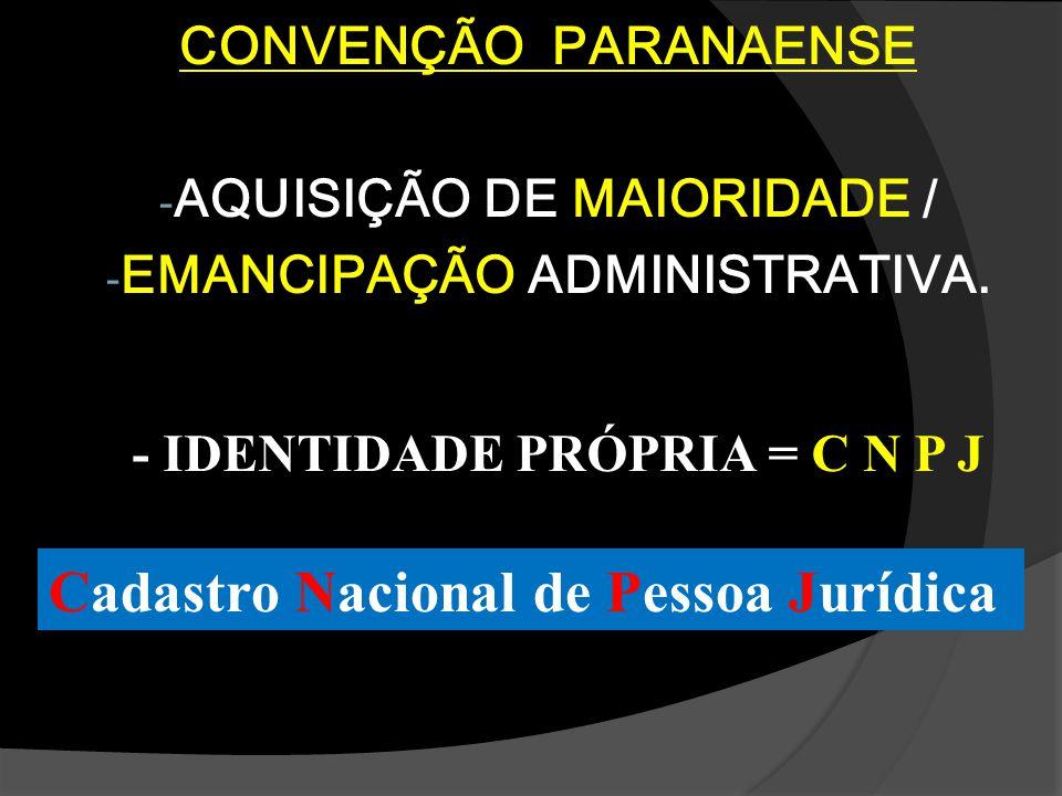 AQUISIÇÃO DE MAIORIDADE / EMANCIPAÇÃO ADMINISTRATIVA.