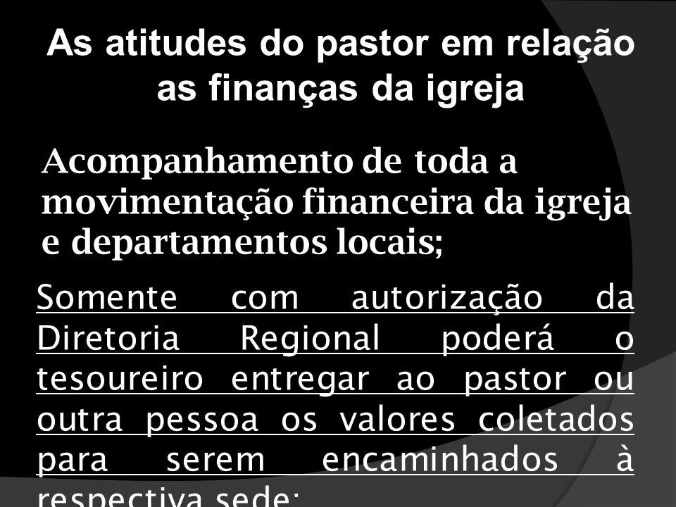 As atitudes do pastor em relação as finanças da igreja