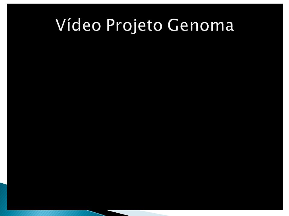 Vídeo Projeto Genoma
