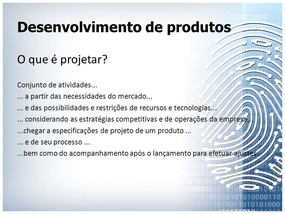 Desenvolvimento de produtos