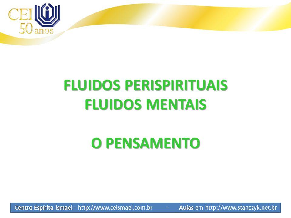 FLUIDOS PERISPIRITUAIS