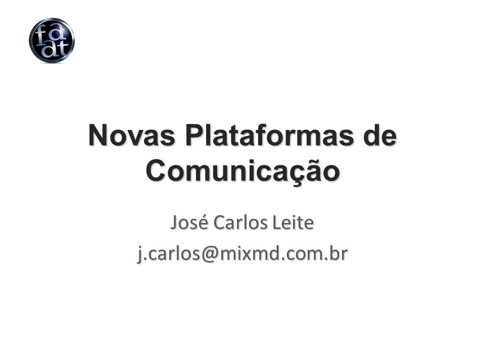 Novas Plataformas de Comunicação