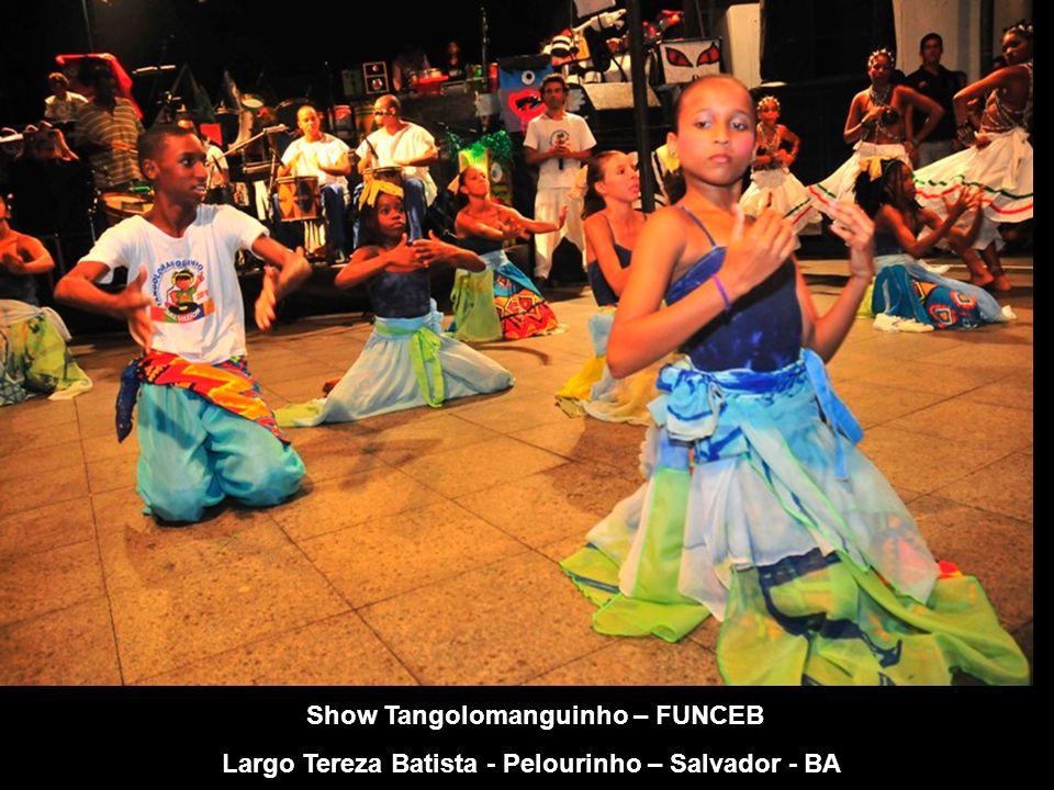 Show Tangolomanguinho – FUNCEB