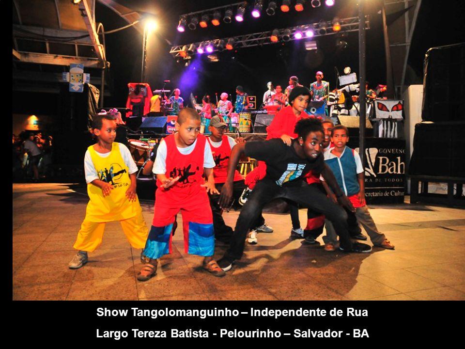 Show Tangolomanguinho – Independente de Rua