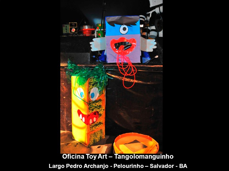 Oficina Toy Art – Tangolomanguinho