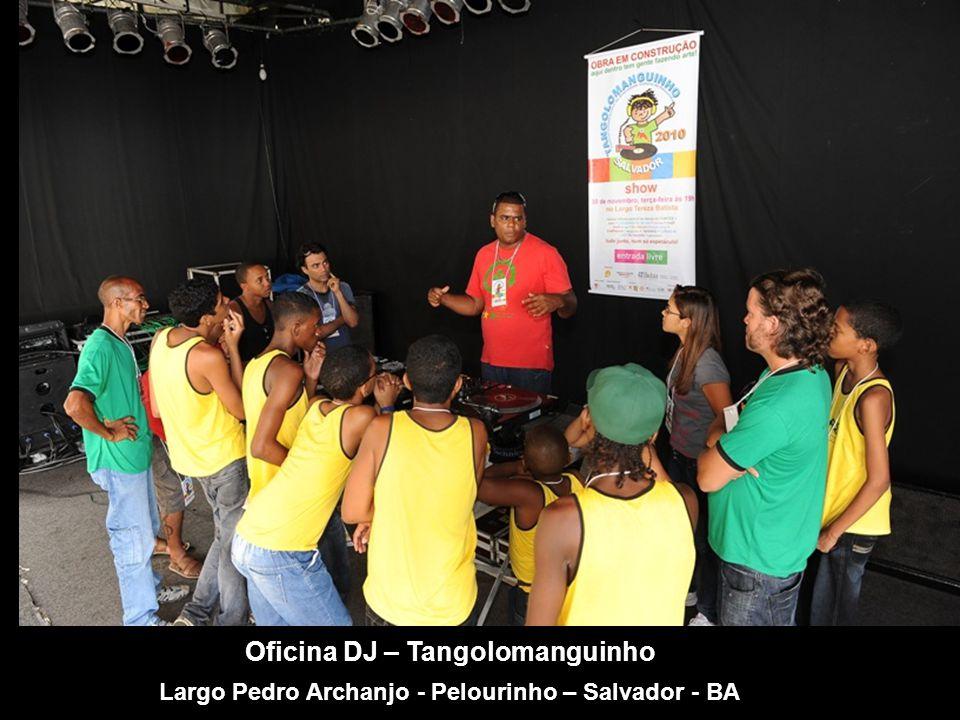 Oficina DJ – Tangolomanguinho