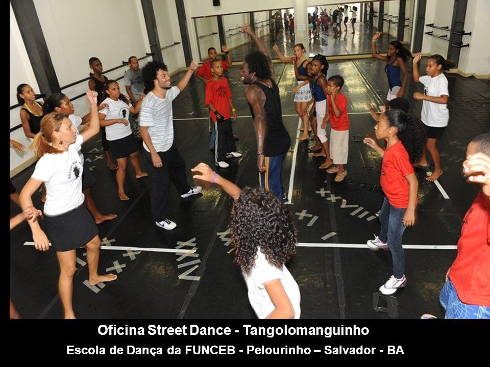 Oficina Street Dance - Tangolomanguinho