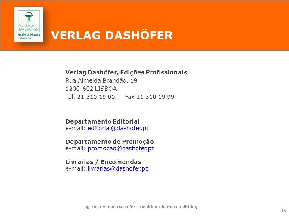 © 2011 Verlag Dashöfer – Health & Pharma Publishing