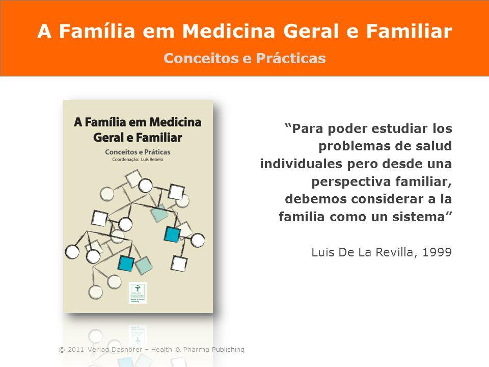 A Família em Medicina Geral e Familiar Conceitos e Prácticas